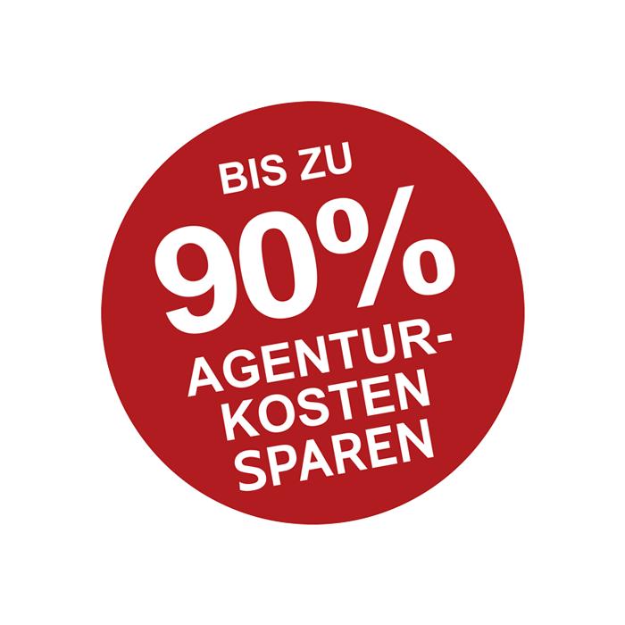 Bis zu 90% Agenturkosten sparen